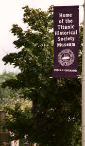 Indian Orchard Banner Home of the Titanic Historical Society